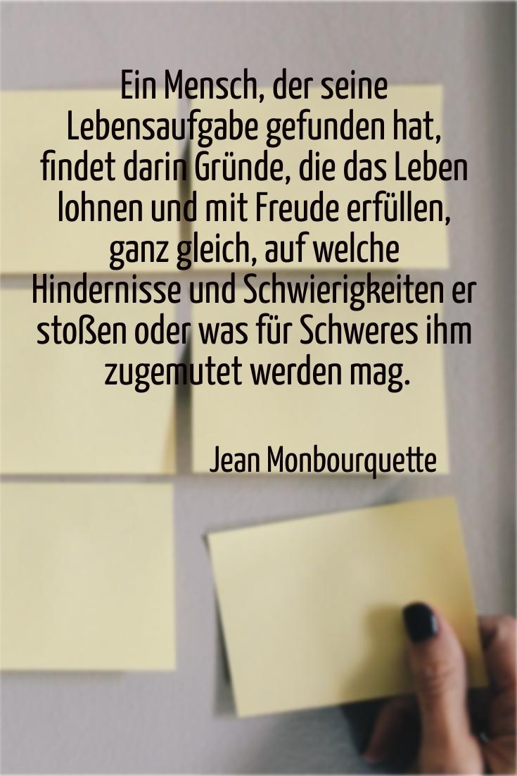 Ein Mensch, der seine Lebensaufgabe, J. Monbourquette - Gestaltung: privat