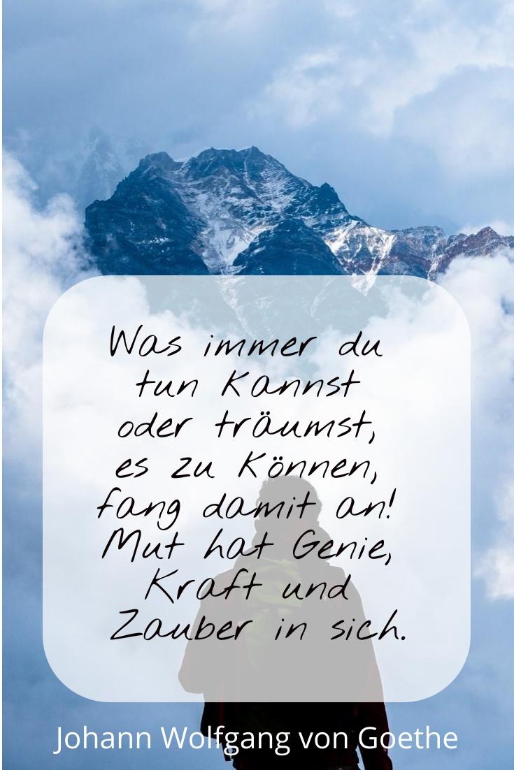 Was immer du tun kannst, J.W. v. Goethe - Gestaltung: privat