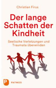 Der lange Schatten der Kindheit ... - Foto: Patmos Verlag