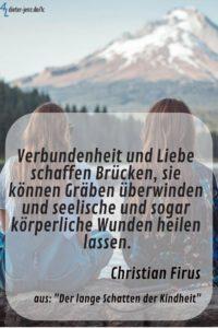 Verbundenheit und Liebe schaffen Brücken, C. Firus - Gestaltung: privat