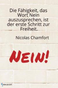 Die Fähigkeit, das Wort Nein auszusprechen, N. Chamfort - Gestaltung: privat