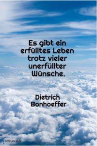 Es gibt ein erfülltes Leben, D. Bonhoeffer - Gestaltung: privat