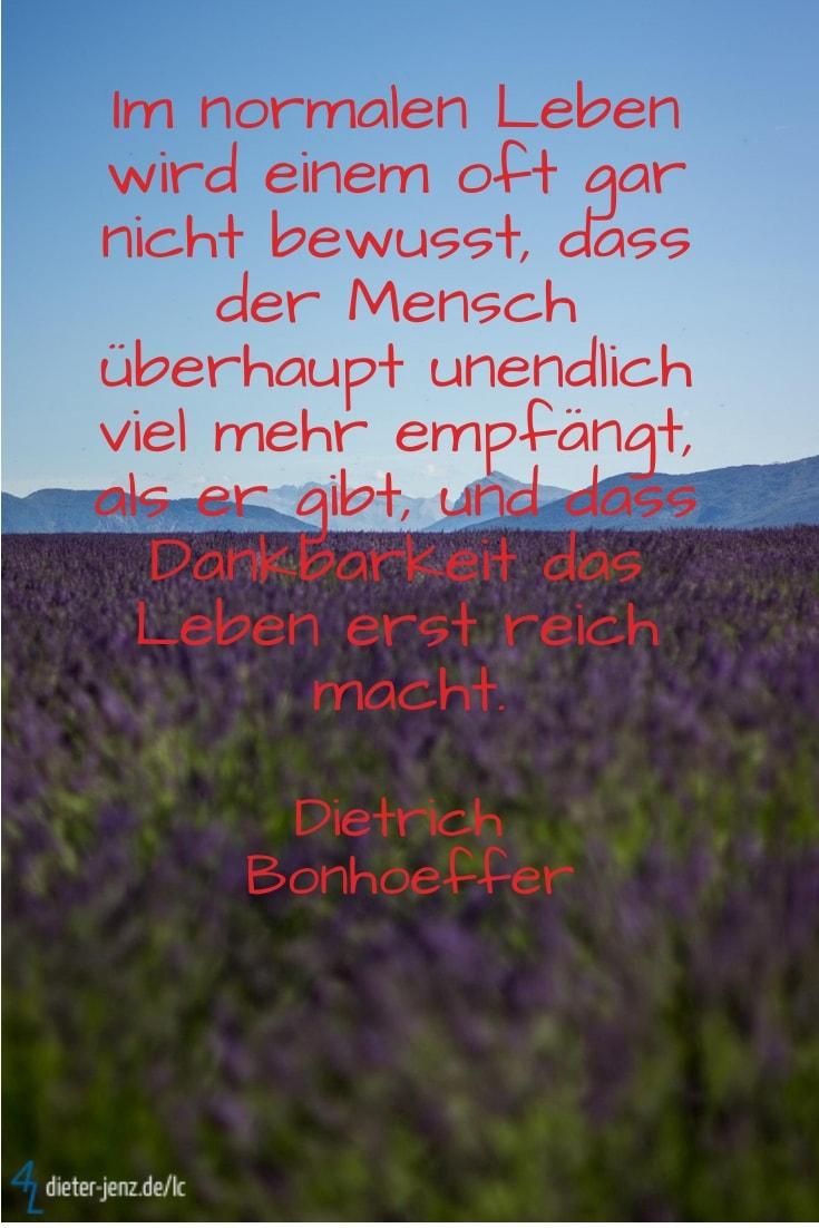 Im normalen Leben wird einem, D. Bonhoeffer - Gestaltung: privat