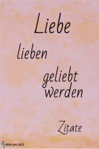 Liebe lieben geliebt werden, Zitate - Gestaltung: privat