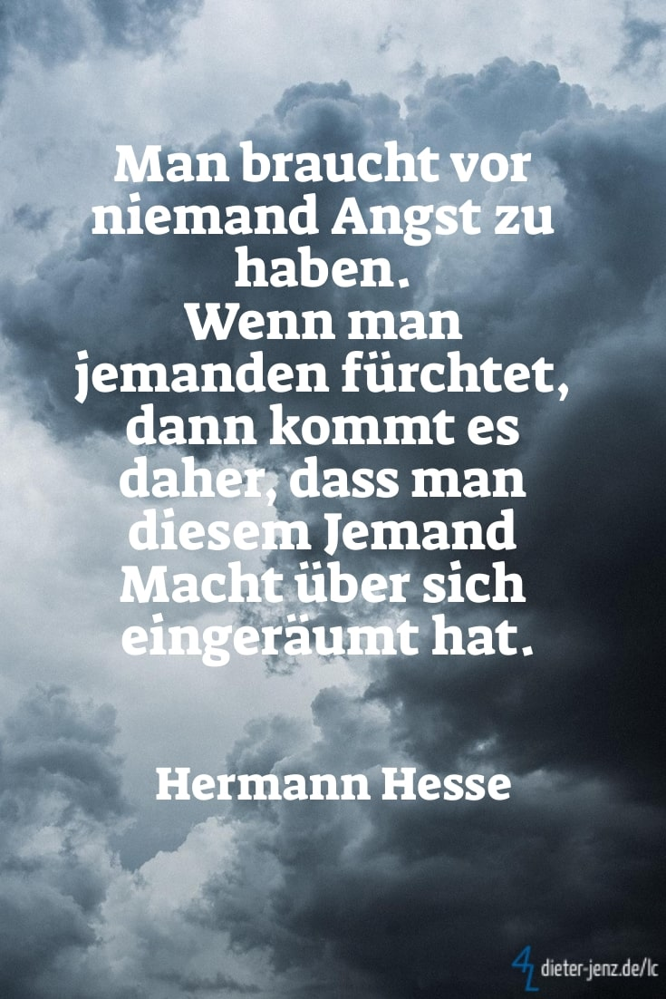 Man braucht vor niemand Angst, H. Hesse - Gestaltung: privat