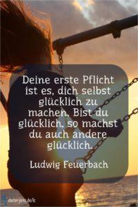 Deine erste Pflicht ist es, L. Feuerbach - Gestaltung: privat