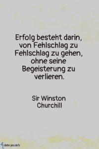 Erfolg besteht darin von Fehlschlag, W. Churchill - Gestaltung: privat