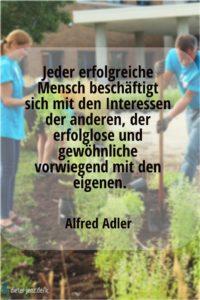 Jeder erfolgreiche Mensch beschäftigt sich, A. Adler - Gestaltung: privat