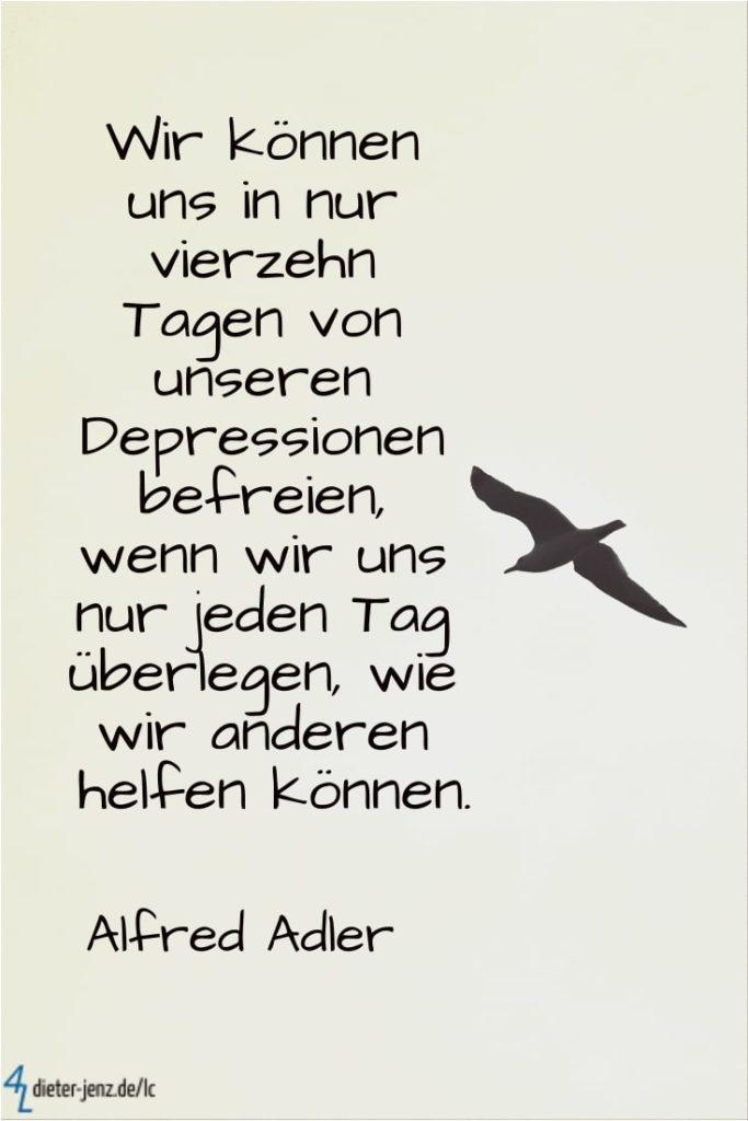 Wir können uns in nur vierzehn Tagen von Depressionen befreien, A. Adler - Gestaltung: privat