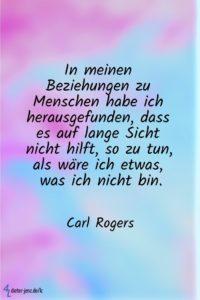 In meinen Beziehungen zu Menschen, C. Rogers - Gestaltung: privat