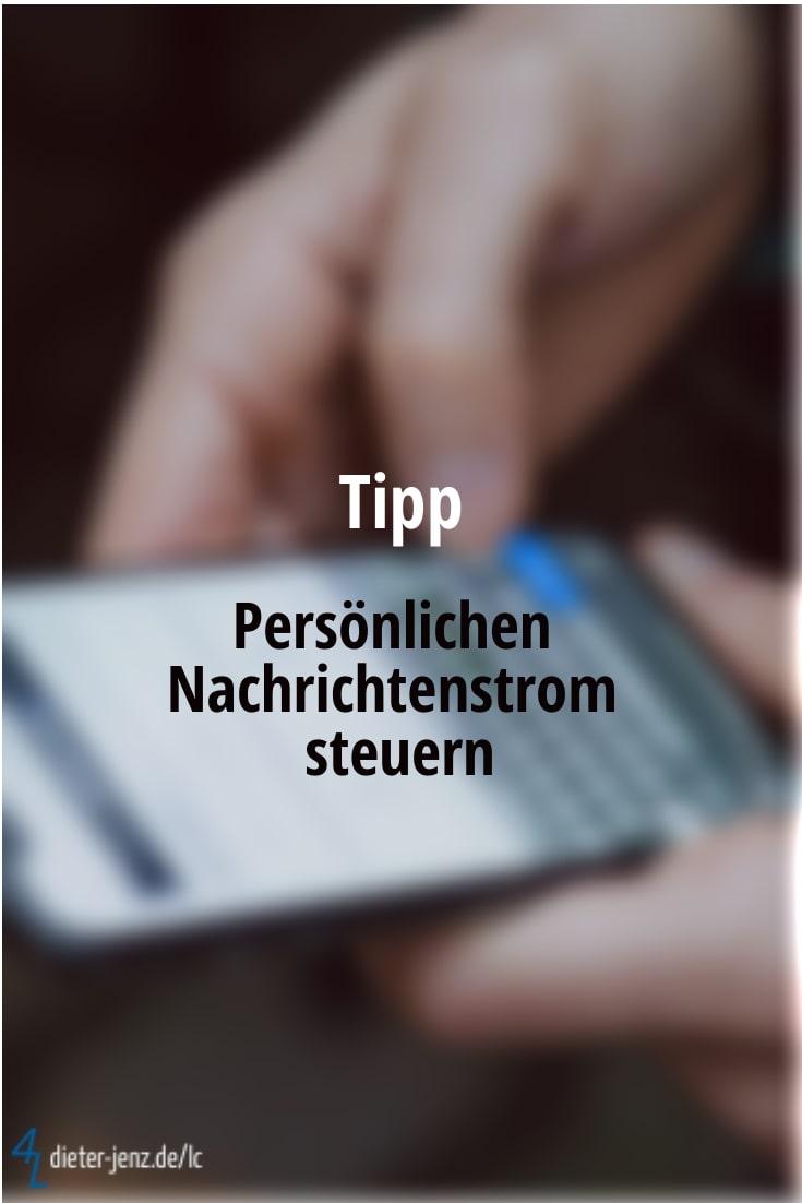 Tipp: Nachrichtenstrom steuern - Gestaltung: privat