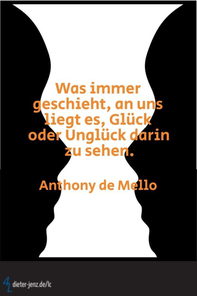 Was immer geschieht an uns liegt es, A. de Mello - Gestaltung: privat