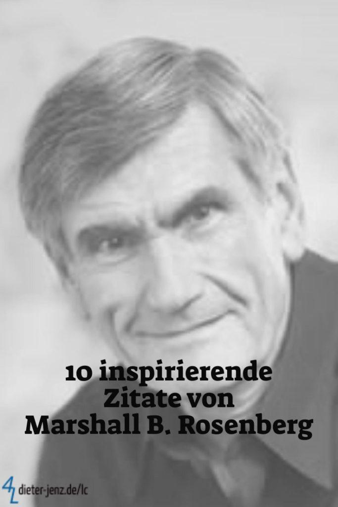 10 inspirierende Zitate von Marshall B. Rosenberg - Gestaltung: privat