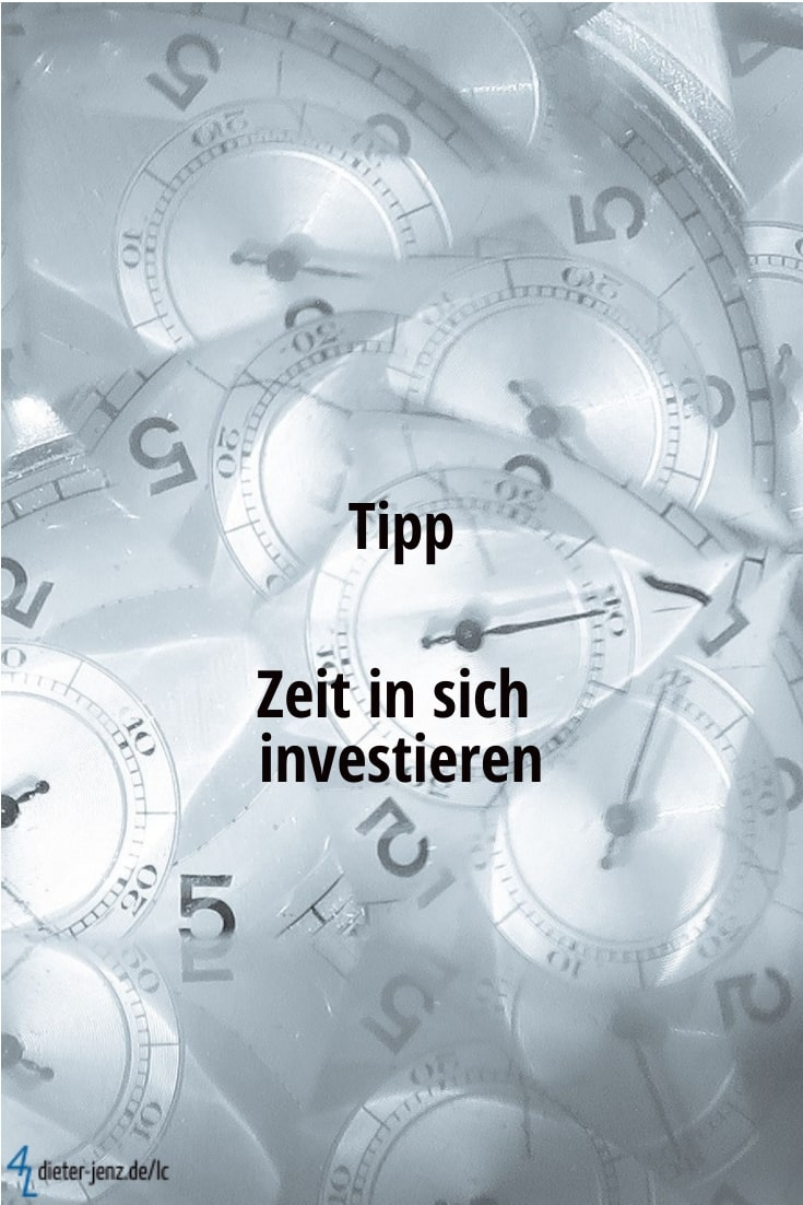 Tipp: Zeit in sich investieren - Gestaltung: privat
