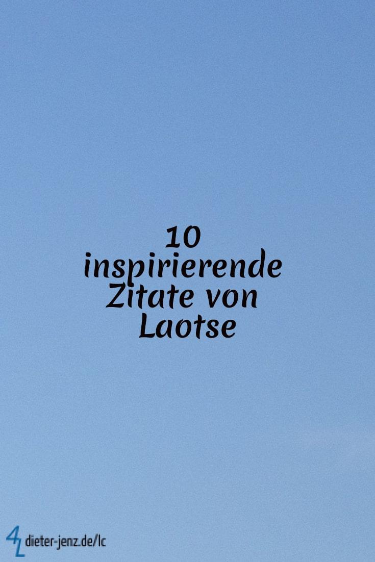 10 inspirierende Zitate von Laotse - Gestaltung: privat