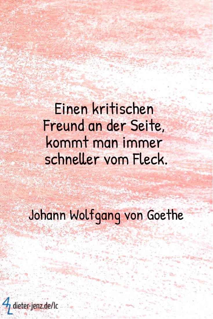 Einen kritischen Freund an der Seite, J.W. v. Goethe - Gestaltung: privat