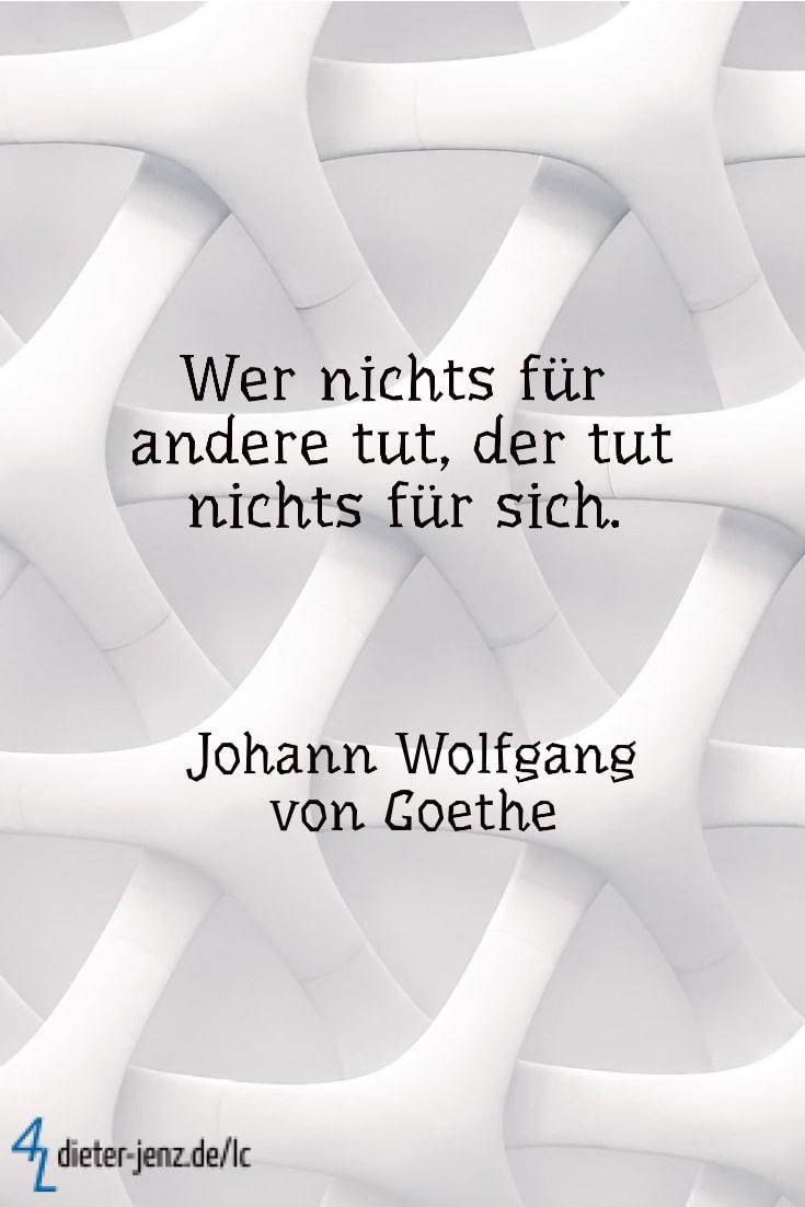 Wer nichts für andere tut, J.W. v. Goethe - Gestaltung: privat