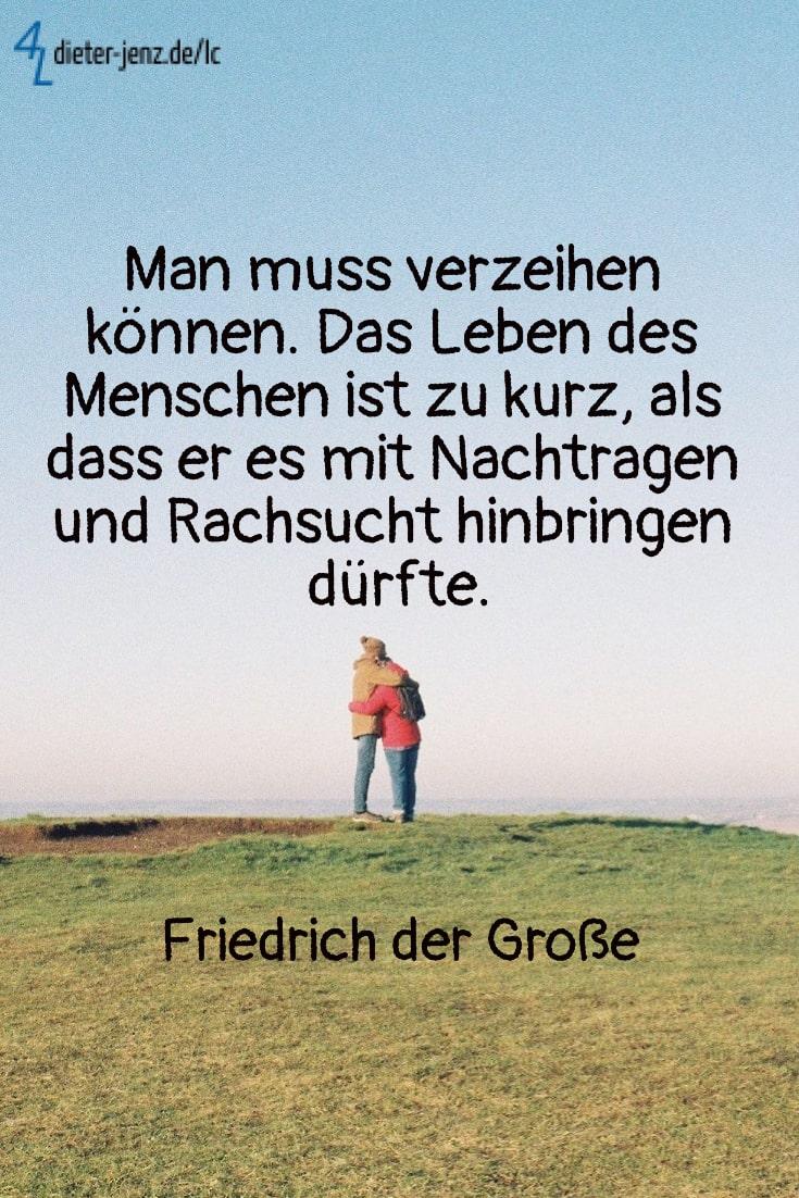 Man muss verzeihen können, Friedrich der Große - Gestaltung: privat