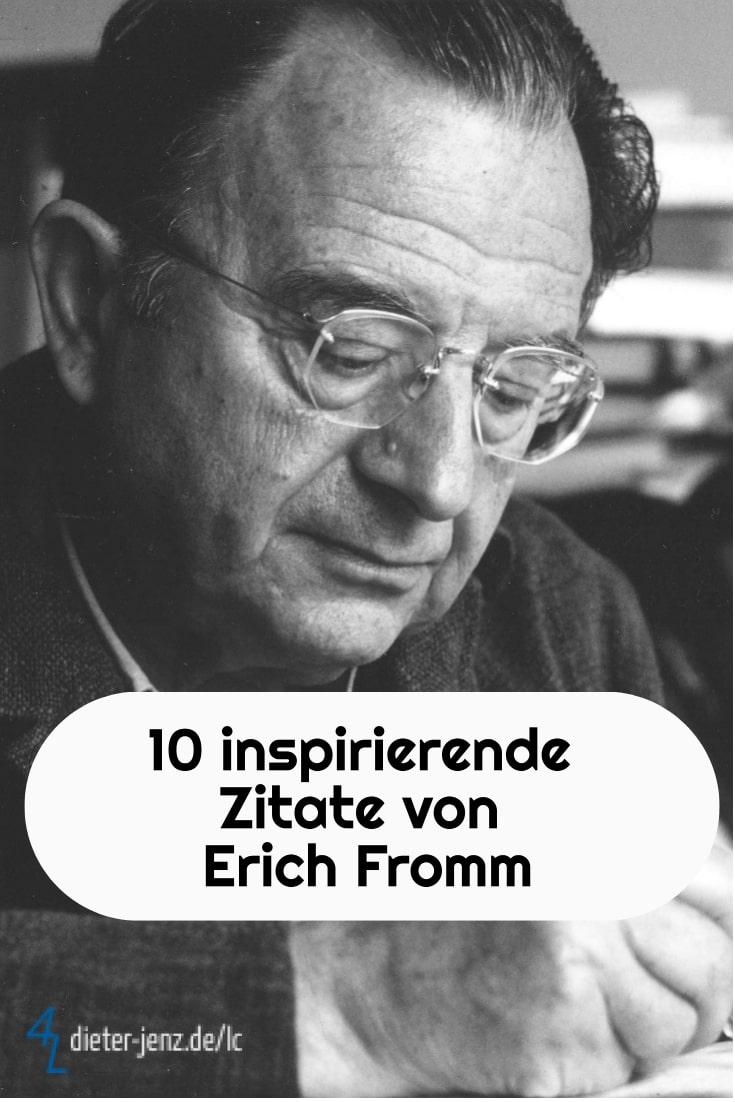 10 inspirierende Zitate von Erich Fromm - Gestaltung: privat