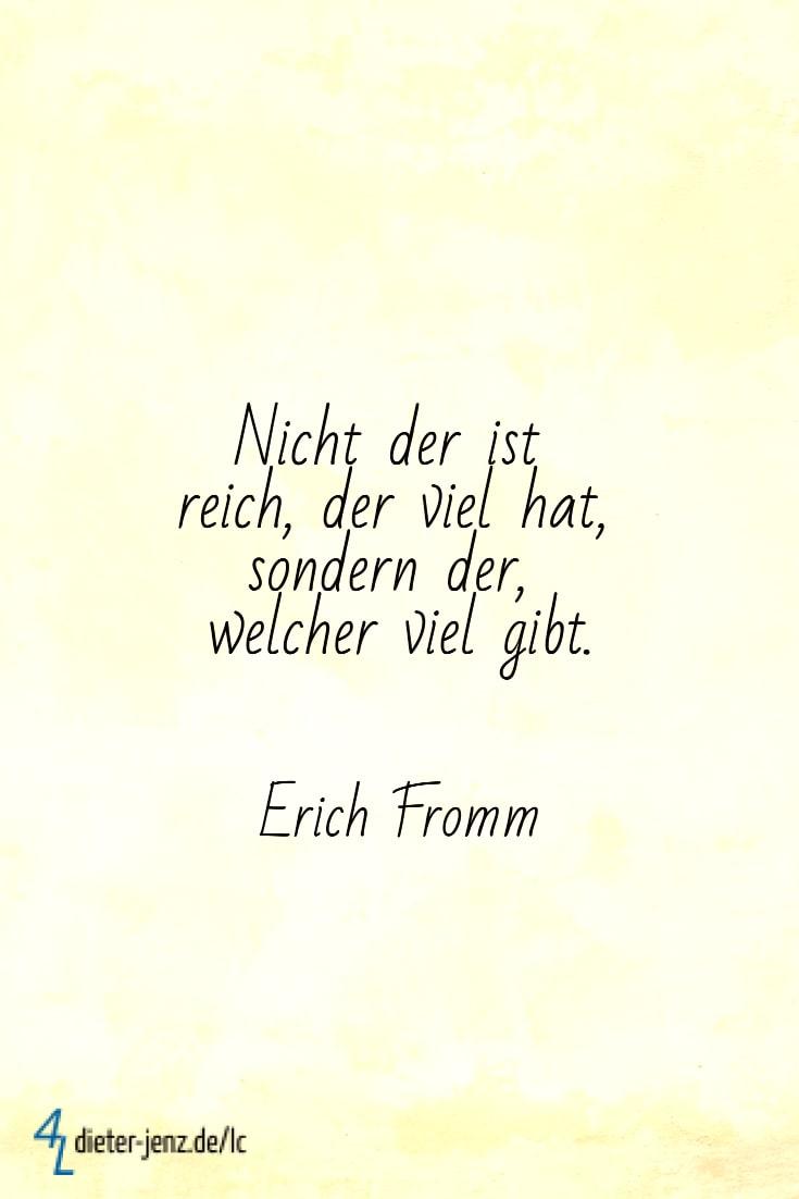 Nicht der ist reich der viel hat, E. Fromm - Gestaltung: privat