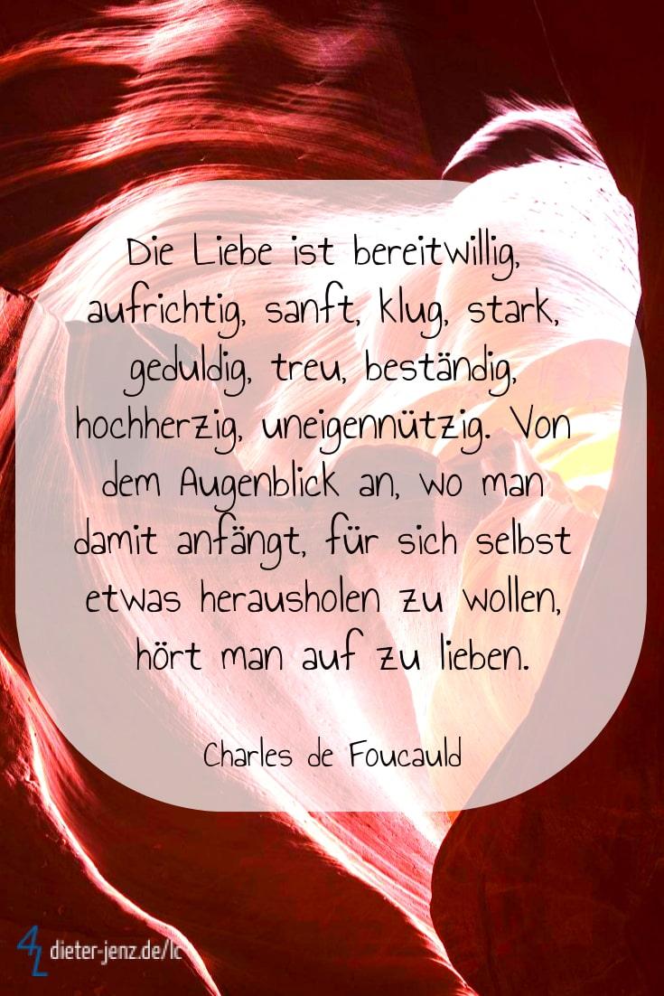 Die Liebe ist bereitwillig aufrichtig, C. de Foucauld - Gestaltung: privat