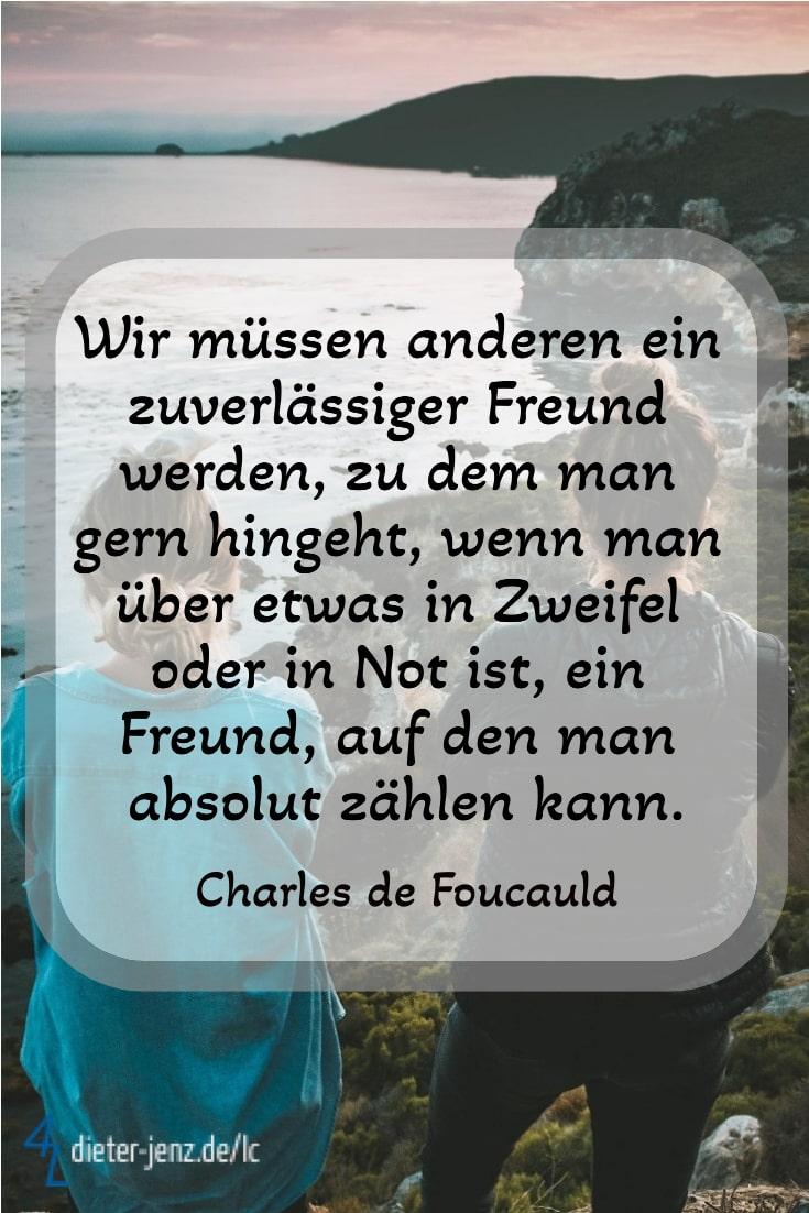 Wir müssen anderen ein zuverlässiger Freund werden, C. de Foucauld - Gestaltung: privat