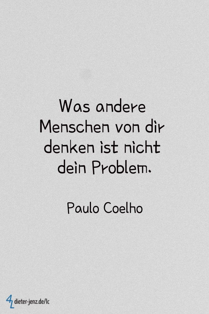 Was andere Menschen von dir denken, P. Coelho - Gestaltung: privat